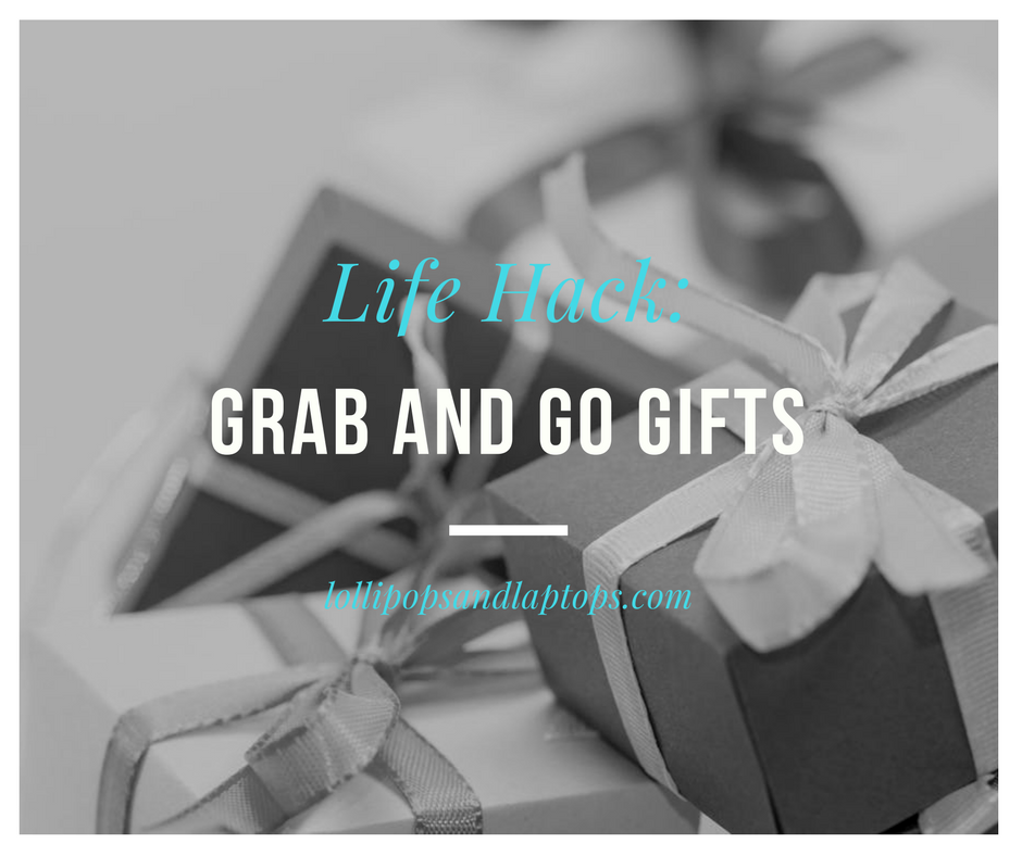 Life Hack: Grab and Go Gifts - Lollipops & Laptops