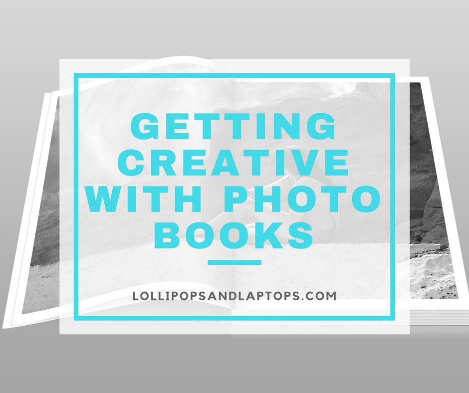 Getting Creative with Photo Books - Lollipops & Laptops